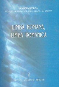 9789732715529: Limba romana, limba romanica - Omagiu acad. Marius Sala la implinirea a 75 de ani (Romanian Edition)