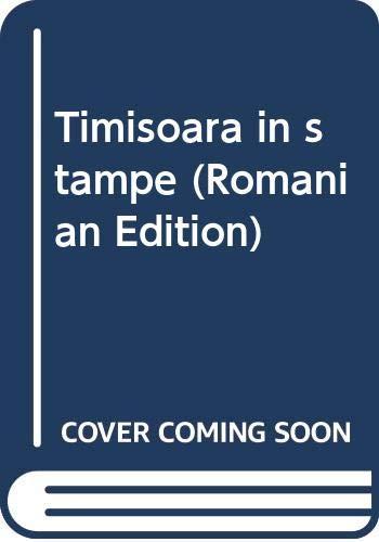 9789734102990: Timisoara in stampe (Romanian Edition)