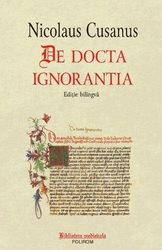 9789734611713: De docta ignorantia (Editie bilingva) (Romanian Edition)