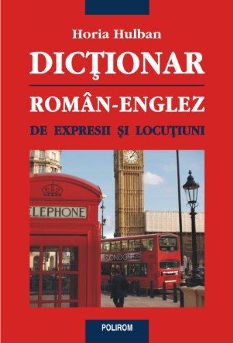9789734618750: Dictionar roman-englez de expresii si locutiuni (Romanian Edition)