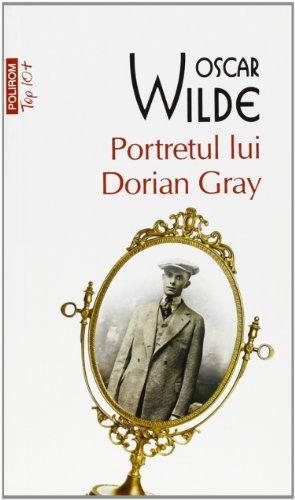 9789734626427: PORTRETUL LUI DORIAN GRAY TOP 10