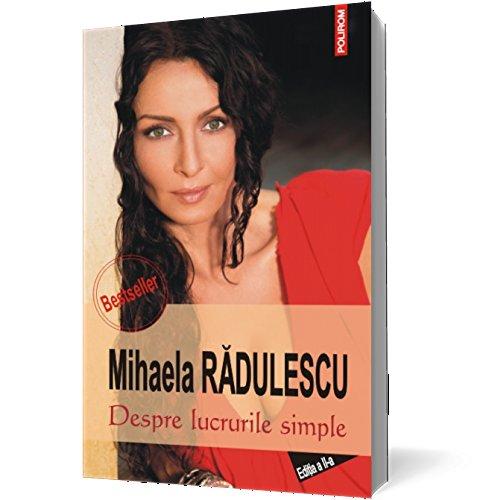 9789734639809: DESPRE LUCRURILE SIMPLE ED 2013 (Romanian Edition)