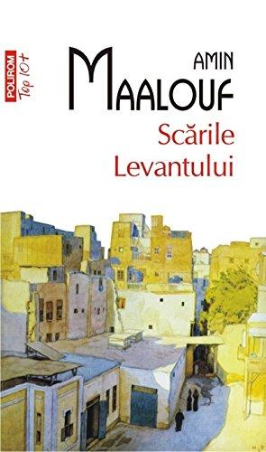 Scarile Levantului (Romanian Edition)
