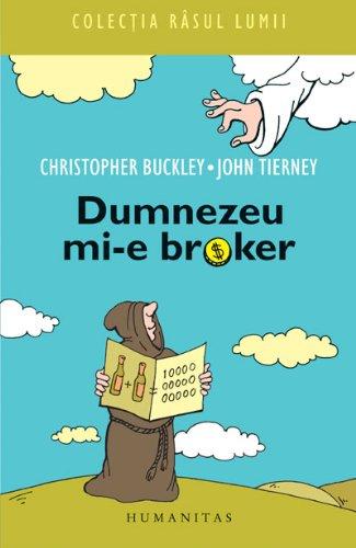 9789735021467: DUMNEZEU MI-E BROKER