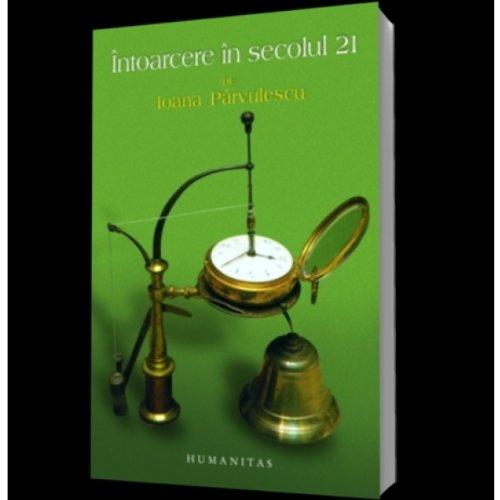 9789735024888: Intoarcere in secolul 21 (Romanian Edition)