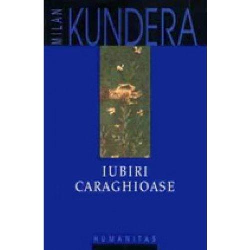 9789735032029: IUBIRI CARAGHIOASE