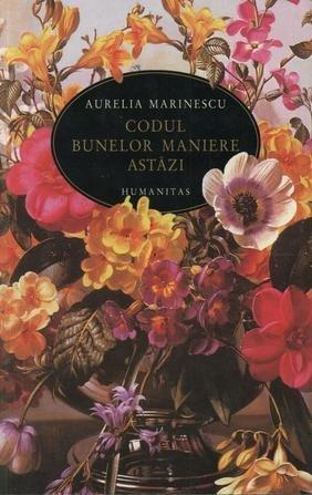 9789735038076: CODUL BUNELOR MANIERE ASTAZI EDITIA 3