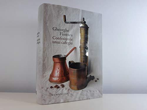 9789735044350: Confesiunile unui cafegiu (Romanian Edition)