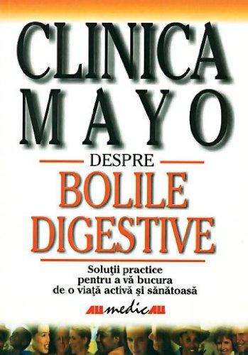 9789735714529: Clinica Mayo: Despre bolile digestive