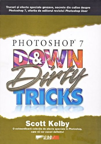 9789735714949: Photoshop 7. Down and Dirty Tricks