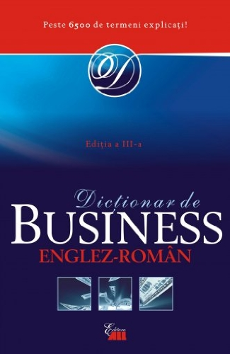 9789735718725: DICTIONAR DE BUSINESS ENGLEZ-ROMAN