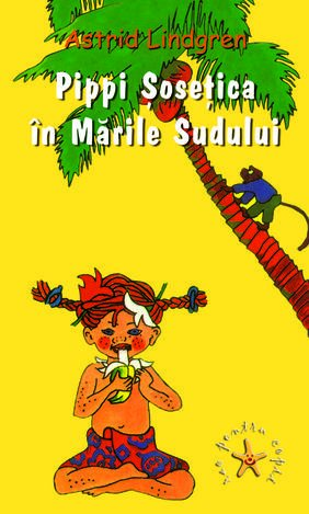 9789735766672: Pippi Sosetica in Marile Sudului (Romanian Edition)
