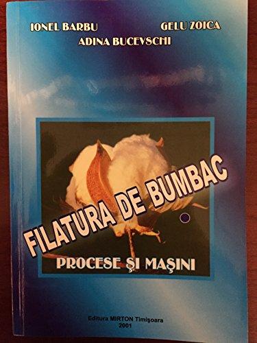 9789735855369: Filatura De Bumbac: Procese si masini, volumul 1