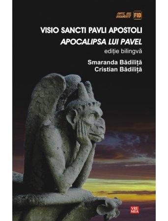 9789736454424: Visio Sancti Pavli Apostoli. Apocalipsa lui Pavel