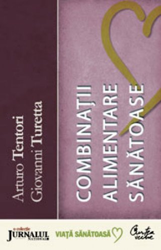 9789736696473: Dictionar de combinatii alimentare