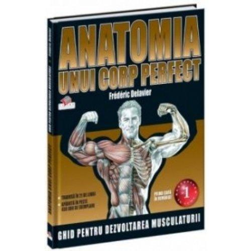 9789736755743: Anatomia Unui Corp Perfect Frederic Delavier