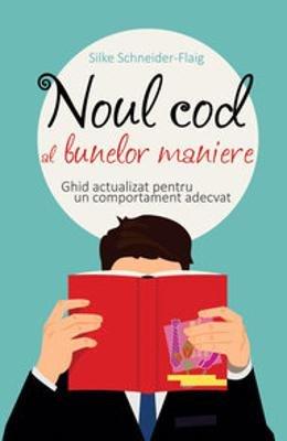 9789736848919: Noul Cod Al Bunelor Maniere (Romanian Edition)