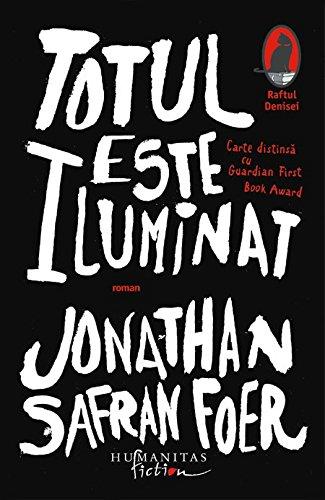 9789736891885: Totul este iluminat (Romanian Edition)