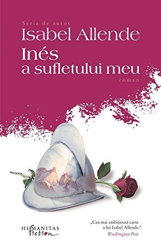 9789736897313: INES A SUFLETULUI MEU ED 2014 (Romanian Edition)