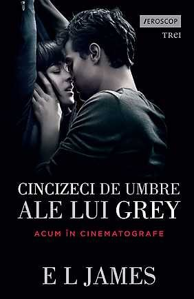 9789737076632: CINCIZECI DE UMBRE ALE LUI GREY FIFTY SHADES VOLUMUL 1
