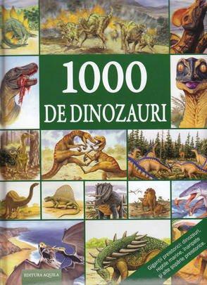 9789737144485: 1000 de dinozauri
