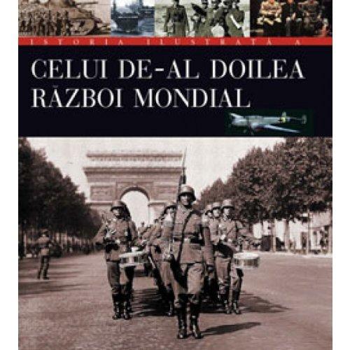 9789737171863: ISTORIA ILUSTRATA A CELUI DE-AL DOILEA RAZBOI MONDIAL