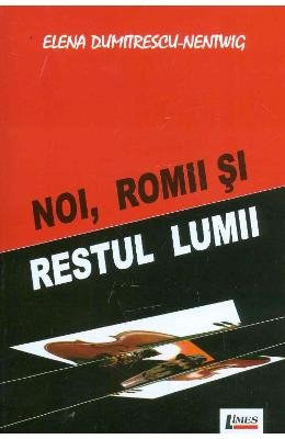 9789737269645: Noi, romii si restul lumii (Romanian Edition)