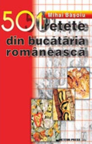 9789737281975: 501 retete din bucataria romaneasca (Romanian Edition)