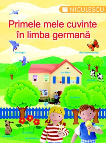 9789737484338: Primele mele cuvinte in germana