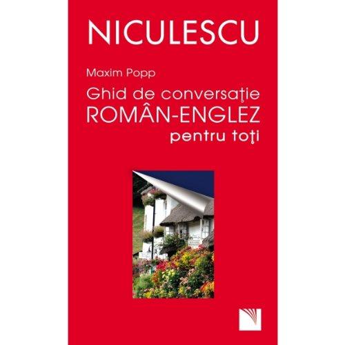 9789737485830: Ghid de conversatie roman-englez pentru toti reeditare Popp Maxim