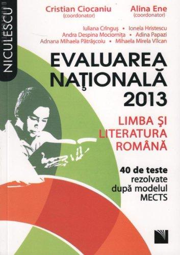 9789737486844: LIMBA SI LITERATURA ROMANA EVALUARE NATIONALA 2013 CIOCANIU