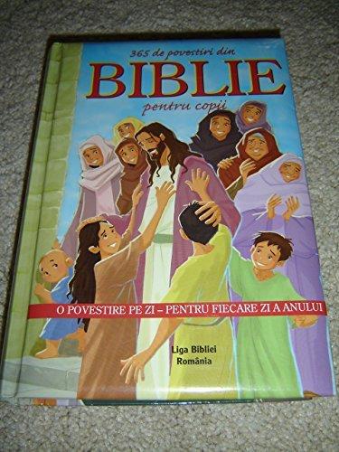 9789737821324: Romanian Children's Bible - The 365 Day Children's Bible Story Book / 365 de Povestiri din Biblie pentru copii