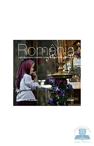 Romania a photographic memoir: Mariana Pascaru; Illustrator-Florin