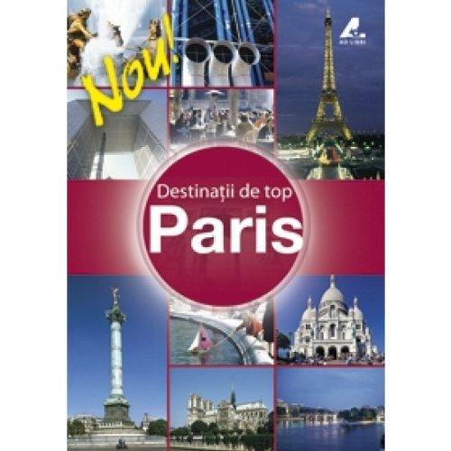 9789737887948: Destinatii de Top Paris