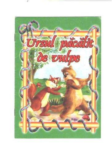 9789737927071: Ursul pacalit de vulpe - carte ilustrata A5