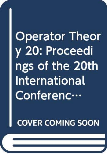 Operator Theory 20: Proceedings of the 20th: Amer Mathematical Society