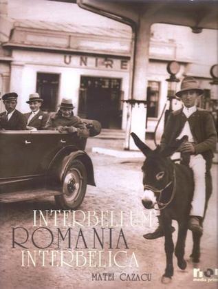 Interbellum Romania Matei Cazacu: matei cazacu