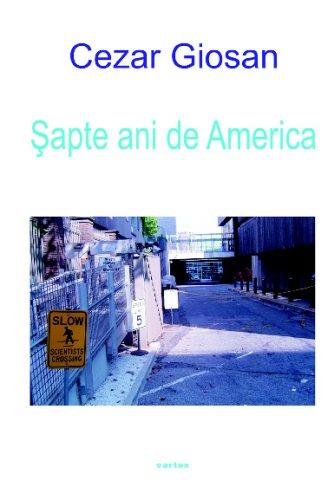 9789738867031: Sapte Ani De America (Romanian Edition)