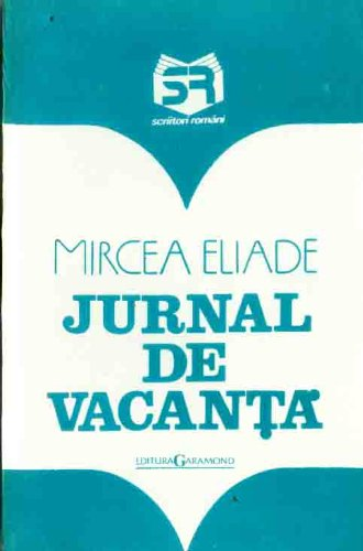 9789739140911: Jurnal de vacanță (Scriitori români) (Romanian Edition)