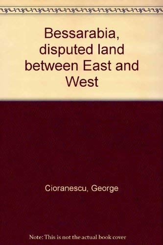 9789739155175: Bessarabia, disputed land between East and West