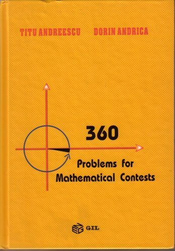 360 Problems for Mathematical Contests: Titu Andreescu