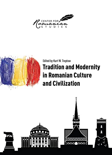 9789739432337: Tradition and Modernity in Romanian Culture and Civilization (English and Romanian Edition)
