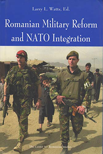 9789739432405: Romanian Military Reform and NATO Integration