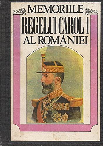 9789739541411: Memoriile Regelui Carol I al României: De un martor ocular (Colecția Istorie & politică) (Romanian Edition)