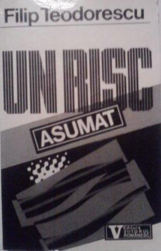 9789739564250: Un risc asumat: Timisoara, decembrie 1989 (Romanian Edition)