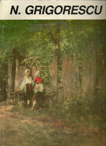 Nicolae Grigorescu (Colect,ie de arta): Grigorescu, Nicolae