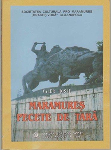 9789739802536: Maramureș, pecete de țară (Romanian Edition)