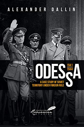 9789739839112: Odessa 1941-1944: A Case Study of Soviet Territory Under Foreign Rule