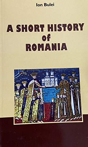 A short history of Romania: Bulei, Ion