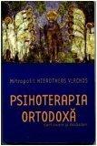 9789739969291: Psihoterapia Ortodoxa : Continuare si Dezbateri